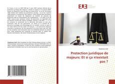 Couverture de Protection juridique de majeurs: Et si ça n'existait pas ?