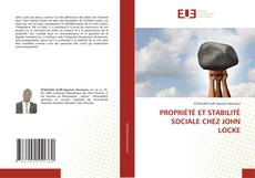 PROPRIÉTÉ ET STABILITÉ SOCIALE CHEZ JOHN LOCKE kitap kapağı