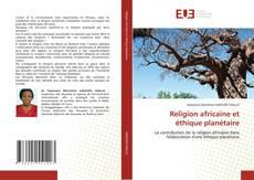 Capa do livro de Religion africaine et éthique planétaire