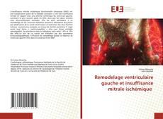 Couverture de Remodelage ventriculaire gauche et insuffisance mitrale ischémique