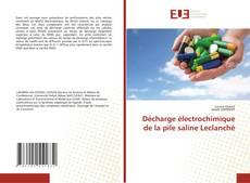 Portada del libro de Décharge électrochimique de la pile saline Leclanché