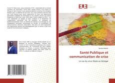 Bookcover of Santé Publique et communication de crise