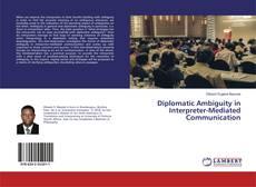 Portada del libro de Diplomatic Ambiguity in Interpreter-Mediated Communication