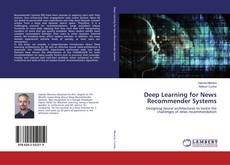 Bookcover of Deep Learning for News Recommender Systems