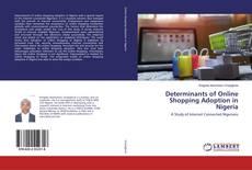 Buchcover von Determinants of Online Shopping Adoption in Nigeria