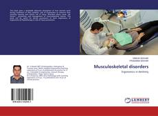 Bookcover of Musculoskeletal disorders