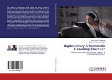 Обложка Digital Library & Multimedia E-Learning Education