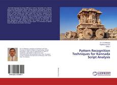 Bookcover of Pattern Recognition Techniques for Kannada Script Analysis
