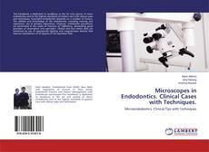 Microscopes in Endodontics. Clinical Cases with Techniques. kitap kapağı