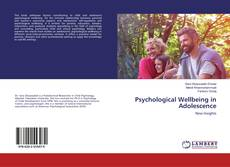 Bookcover of Psychological Wellbeing in Adolescence