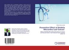 Bookcover of Preventive Effect of Bridelia Micrantha Leaf Extract