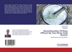 Couverture de Biomethanation Of Dairy Effluent By Two Phase Uasb Reactor