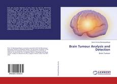 Couverture de Brain Tumour Analysis and Detection
