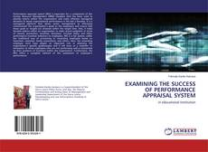Bookcover of Examining the success of performance Appraisal System