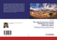 The velocity structure of the Himalayan arc and its adjoining region的封面