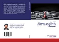 Bookcover of Management of Public Sector- Neo Insights and Foresights