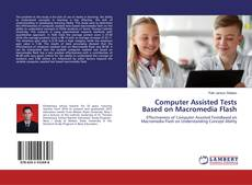 Bookcover of Computer Assisted Tests Based on Macromedia Flash