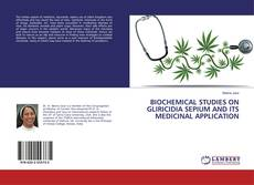 Bookcover of BIOCHEMICAL STUDIES ON GLIRICIDIA SEPIUM AND ITS MEDICINAL APPLICATION