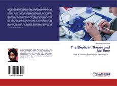 Bookcover of The Elephant Theory and Me-Time