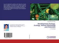 Borítókép a  Development Zoology, Ecology, Animal Physiology and Evolution - hoz