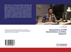 Bookcover of Assessment of ERP Assemilation at Ethio-telecom