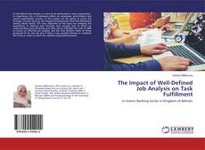 Обложка The Impact of Well-Defined Job Analysis on Task Fulfillment