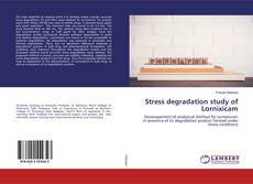 Stress degradation study of Lornixicam kitap kapağı