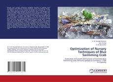 Bookcover of Optimization of Nursery Techniques of Blue Swimming Crab