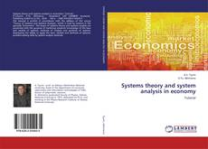 Bookcover of Systems theory and system analysis in economy