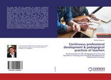 Portada del libro de Continuous professional development & pedagogical practices of teachers
