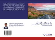 Bookcover of Marble Dust Concrete