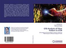 Couverture de CFD Analysis of Flow Pattern in ECM