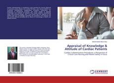 Appraisal of Knowledge & Attitude of Cardiac Patients kitap kapağı