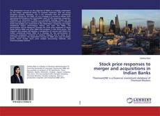 Bookcover of Stock price responses to merger and acquisitions in Indian Banks