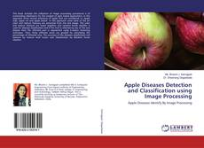 Bookcover of Apple Diseases Detection and Classification using Image Processing