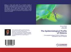 Обложка The Epidemiological Profile of Malaria