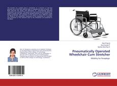 Capa do livro de Pneumatically Operated Wheelchair Cum Stretcher