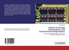 Impact on Energy Consumption and Environmental Degradation kitap kapağı