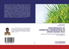 Copertina di PERFORMANCE OF HERBICIDE COMBINATION IN DRUM SEEDED RICE