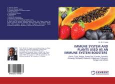 Обложка IMMUNE SYSTEM AND PLANTS USED AS AN IMMUNE SYSTEM BOOSTERS