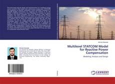 Copertina di Multilevel STATCOM Model for Reactive Power Compensation