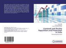 Couverture de Livestock and Poultry Population and Production in India