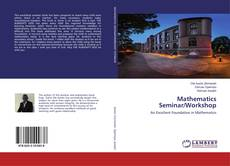 Bookcover of Mathematics Seminar/Workshop