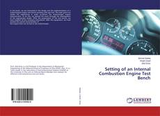 Bookcover of Setting of an Internal Combustion Engine Test Bench