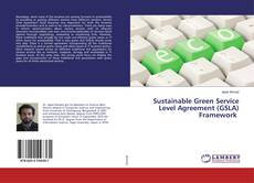 Bookcover of Sustainable Green Service Level Agreement (GSLA) Framework