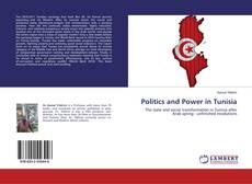 Borítókép a  Politics and Power in Tunisia - hoz