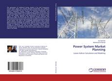 Copertina di Power System Market Planning