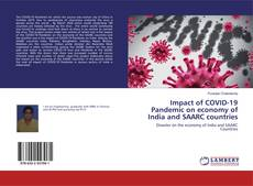 Bookcover of Impact of COVID-19 Pandemic on economy of India and SAARC countries