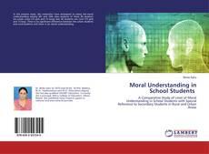 Bookcover of Moral Understanding in School Students