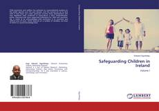 Bookcover of Safeguarding Children in Ireland